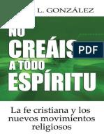 No Creais a Todo Espiritu (Span - Justo Gonzalez.epub