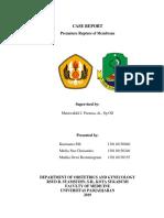 Case Report Session Preterm Rupture of Membrane (PROM) - Ketuban Pecah Dini