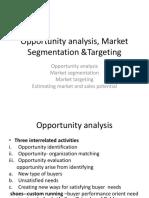 Opportunity Analysis, Market Segmentation &Targeting