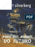Rumo Aos Mundos Do Futuro - Robert Silverberg