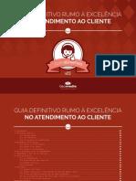 ebook-guia-definitivo-rumo-a-excelencia-no-atendimento-ao-cliente-completo-v2.pdf