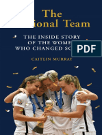 Read an excerpt of 'The National Team' by Caitlin Murray