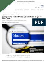Qué Pasaría Si Moody's Rebaja La Nota de Riesgo de Costa Rica
