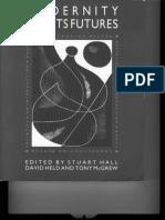 Stuart Hall_ David Held_ Anthony G. McGrew (eds.) - Modernity and Its Futures (1992, Polity Press_ Open University).pdf