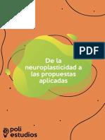 De La Neuroplasticidad a Las Propuestas Aplicadas