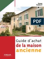 Guide d'Achat de la Maison Ancienne - Pierre Thiébaut
