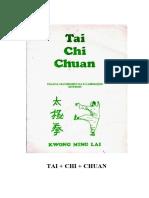 Tai Chin Chuan - Terapia Psicossomática e Iluminação Interior (Kwong Ming Lai)
