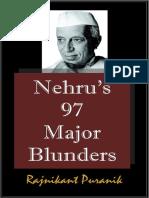 Nehru's 97 Major Blunders - Rajnikant Puranik