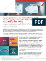 Improve performance and minimize latency for IOintensive apps by pairing Intel NVMe SSDs with Intel Virtual RAID on CPU (VROC)