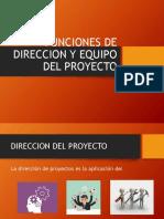 Funciones de Direccion y Equipo Del Proyecto