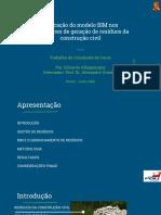 Apresentação Aplicação do modelo BIM nos indicadores de geração de resíduos da construção civil