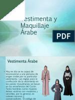 vestimenta y Maquillaje Arabe