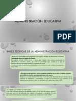 Administración Educativa Ppt