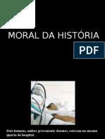 MORAL DA