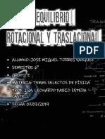 EQUILIBRIO ROTACIONAL Y TRASLACIONAL