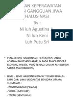 Power Point Gangguan Jiwa Halusinasi - Copy
