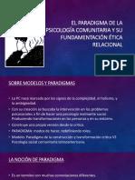 El Paradigma de La Psicología Comunitaria y Su Fundamentacion Etica Relacional