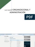 Estudio Organizacional y Administración