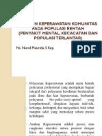 Asuhan Keperawatan Komunitas Pada Populasi Rentan