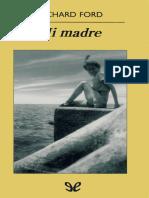 Richard Ford-Mi Madre