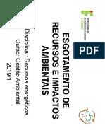 372830-Aula 2 Alex - Esgotamento de Recursos e Impactos Ambientais 2019
