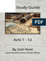 Bible Study Guide -- Acts 1 - 12 (Good Que - Hunt, Josh