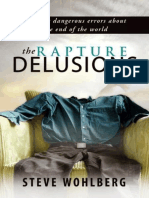 The Rapture Delusions - Steve Wohlberg