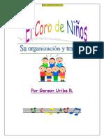 Coros de Niños-Su Formación y Trabajo