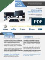 Estudo de Caso Tecnologia Da Informação. Cooperativa Vencedora Do Prêmio Mpe Brasil 2015