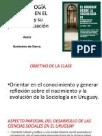 LA SOCIOLOGÍA MODERNA EN EL Uruguay y su.pptx
