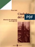 Hall Ciudades Del mañana Historia Del Urbanismo en El Siglo XX