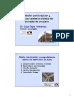 Diseño, construcción y comportamiento sísmico de estructuras de acero Dr. Edgar Tapia Hernández Profesor - investigador