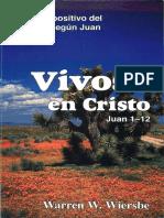 5. Juan (1-12) Vivos en Cristo Warren W. Wiersbe.pdf
