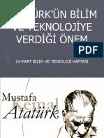 Atatürk'Ün Bilim-Fen Ve Teknolojiye Verdiği Önem