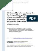 DOMENECH - El Banco Mundial en El Pais de La Desigualdad Politicas y Discursos Neoliberales Sobre Diversidad Cultural y Ed (..)