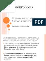 Aula - Morfologia - Classes de Palavras - Artigo e Substantivo