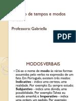 Aula  - Morfologia - Classes de Palavras - Verbo - Modos e Tempos Verbais