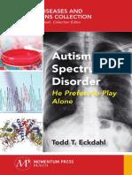 Autism Spectrum Disorder ,Todd T. Eckdahl.pdf