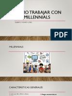 Como trabajar con los millennials.pptx