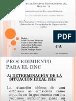 Procedimientos y Técnicas o Herramientas Para La Detección de Necesidades de Capacitación (DNC).