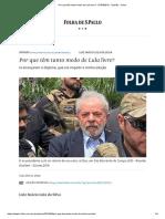Por Que Têm Tanto Medo de Lula Livre_ - 07-04-2019 - Opinião - Folha