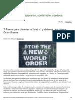 """7 Pasos para disolver la """"Matrix"""" y detener una nueva Gran Guerra"""