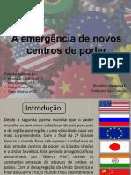 emergência de novos centros de poder- 2