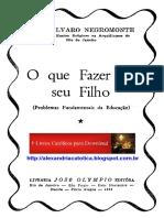 Mons Alvaro Negromonte_O que Fazer de seu Filho.pdf