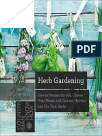 Herb Gardening - How to Prepare the Soil, Choose Your Plants