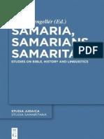 [Studia Judaica 66_ Studia Samaritana 6] József Zsengellér - Samaria, Samarians, Samaritans_ Studies on Bible, History and Linguistics (2011, de Gruyter).pdf