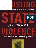 Joy James - Resisting State Violence_ Radicalism, Gender, and Race in U.S. Culture-University of Minnesota Press (1996).pdf