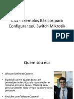 CRS Mikrotik Wissam