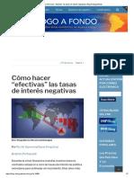 """Cómo Hacer """"Efectivas"""" Las Tasas de Interés Negativas _ Blog Dialogoafondo"""