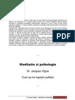 Dr Jacques Vigne - Meditatie Si Psihologie